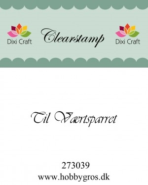 Dixi Craft clear stamp - Til Værtsparret