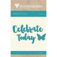 Diamond Press - Word dies - Celebrate today