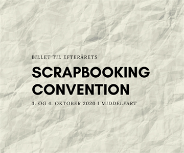 Happymade - Billet til Scrapbooking Convention 3. og 4. oktober 2020
