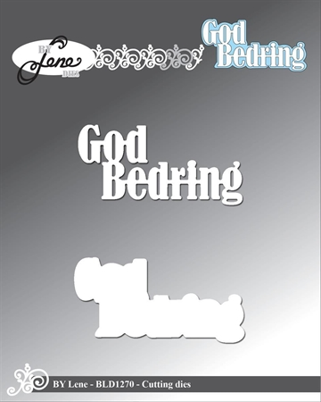 Happymade - By Lene Design - Die - God Bedring - BLD1270
