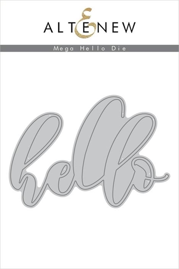 Happymade - Altenew die - Mega Hello