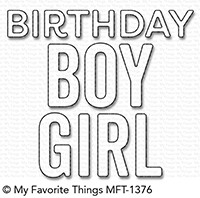 Happymade - My Favorite Things die - Birthday Boy Girl (MFT-1376)