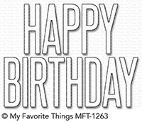 Happymade - My Favorite Things die - Big Birthday (MFT-1263)