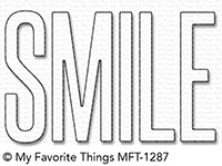 Happymade - My Favorite Things die - Smile (MFT-1287)