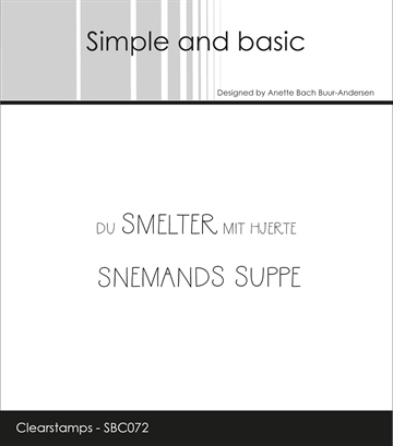 Happymade - Simple and basic - Clear stamp - Du smelter mit hjerte/Snemands suppe (SBC072)